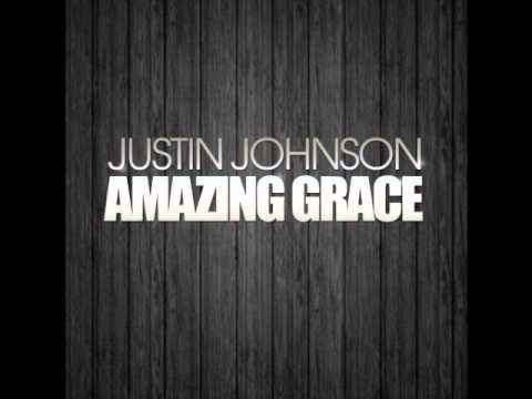 Justin Johnson - Amazing Grace