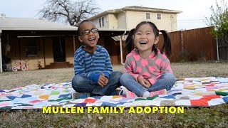 And Luca Makes 5 - Mullen Family Adoption