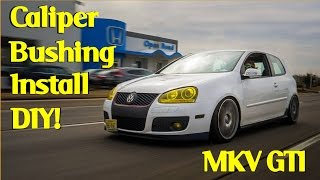 Brass Caliper Bushings - 2AMCars DIY Guide | MK5 Golf GTI
