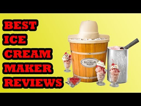 Best Ice Cream Maker Review 2018 | Top 10 Ice Cream Maker 2018
