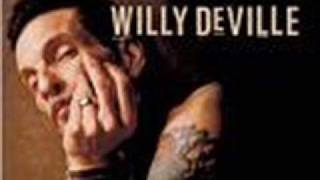 Willy DeVille-My Forever Came Today