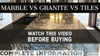 MARBLE VS GRANITE VS TILES - WHICH FLOORING IS BEST?