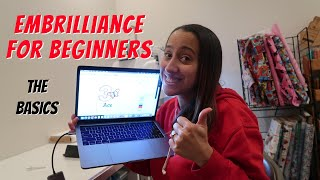 EMBRILLIANCE ESSENTIALS TUTORIAL: THE BASICS FOR BEGINNERS! EMBROIDERY SOFTWARE