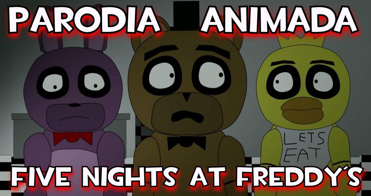 Parodia animada – LA VERDADERA HISTORIA DE «FIVE NIGHTS AT FREDDY´S» (DOBLAJE ESPAÑOL)