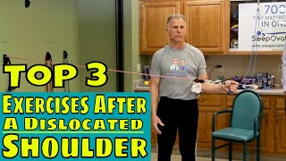 Top 3 Exercises After A Dislocated Shoulder