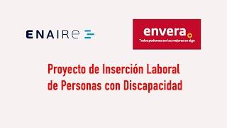 ENAIRE y Envera colaboran para el empleo de personas con discapacidad