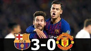 バルセロナ対マンチェスターユナイテッドすべてのゴールのハイライト  スコア:ライブで3  - 0