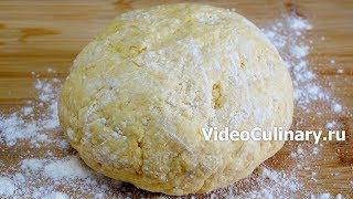 Простое и быстрое творожное тесто - рецепт Бабушки Эммы