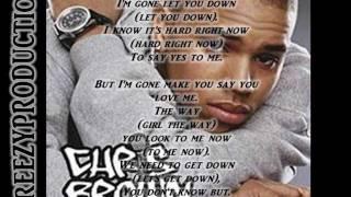 Chris Brown Ain't No Way (You Won't Love Me) Lyrics