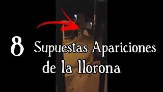 8 Aterradores Vídeos de La LLORONA   TOP 8