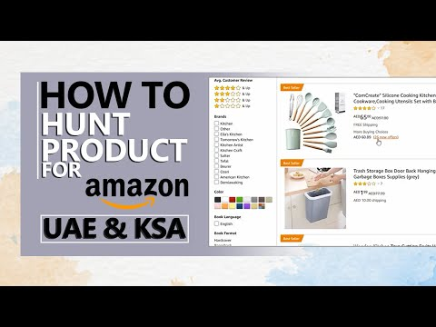 How to Hunt Product for Amazon UAE & KSA