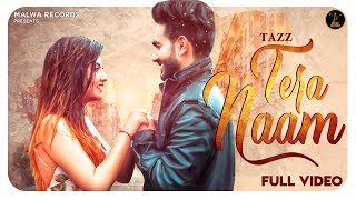 Tazz - TERA NAAM - Upma sharma | Latest Punjabi song 2018 | New Punjabi song 2018