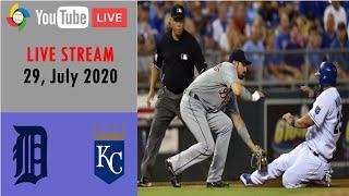Detroit Tigers Vs Kansas City Royals | LIVE STREAM | MLB 2020 | July 29, 2020