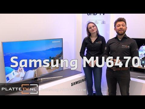 Samsung MU6400 / MU6470 Introductie - PlatteTV.nl