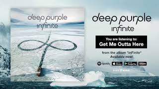 "Deep Purple ""Get Me Outta Here"" Official Full Song Stream - Album inFinite OUT NOW!"