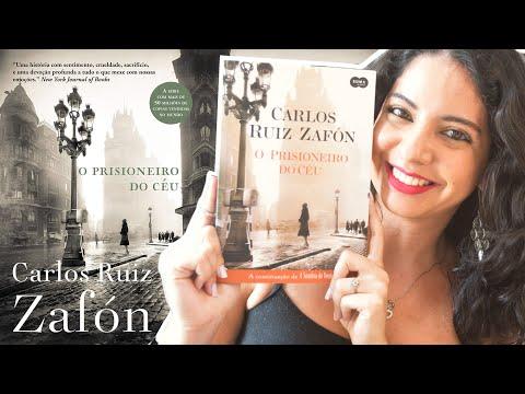 O PRISIONEIRO DO CÉU, DE CARLOS RUIZ ZAFÓN | RESENHA | MINHA VIDA LITERÁRIA
