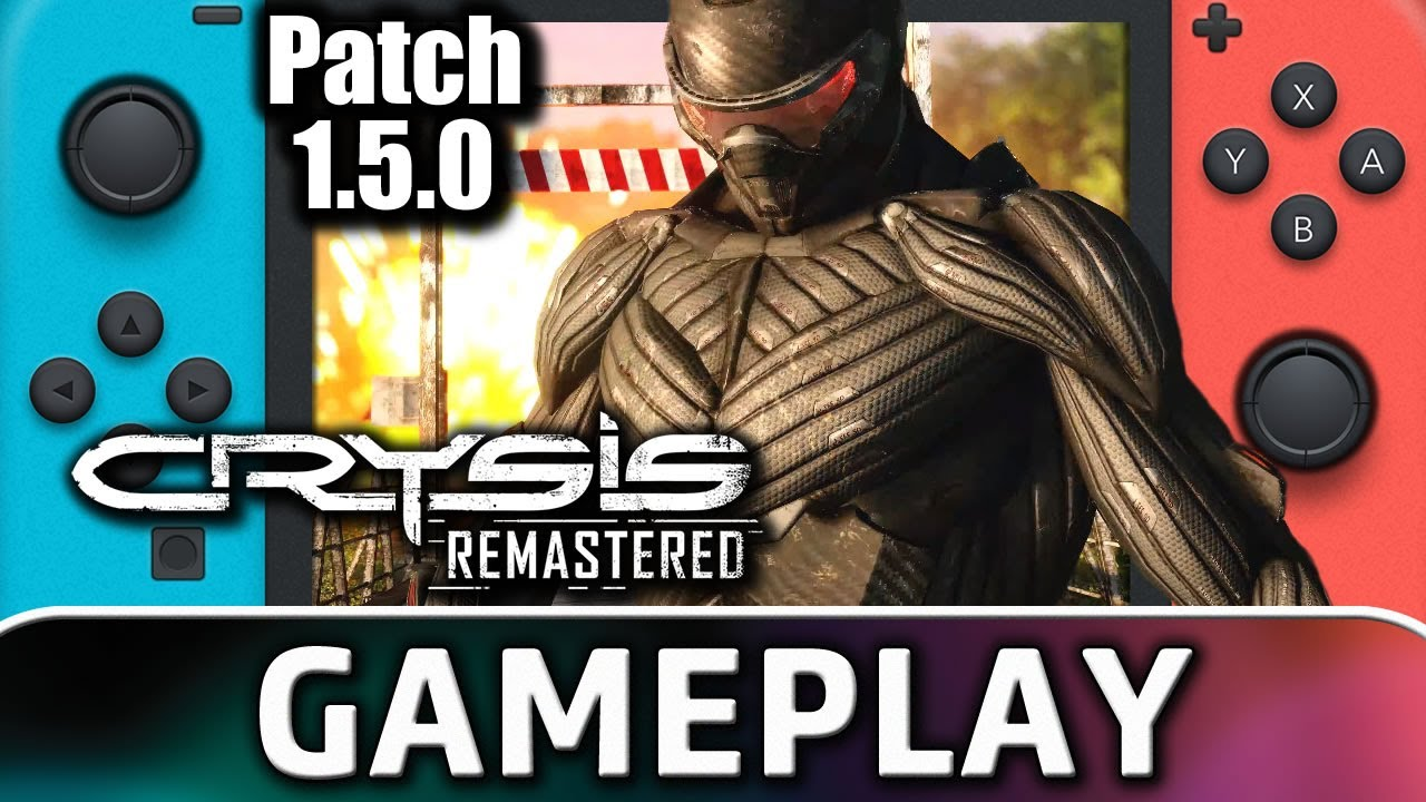Crysis Remastered | Patch 1.5.0 Gameplay on Nintendo Switch