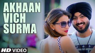 Akhaan Vich Surma | Raja Ranyal | Sumit Grover | Latest