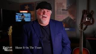 Dallas Wayne Jukebox Vol 2 - 6. Blame It On The Times