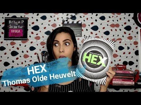 HEX - Thomas Olde Hevelt  (RESENHA)