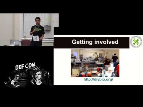DEF CON 23 - BioHacking Village - Keoni Gandall - Biohacking at Home