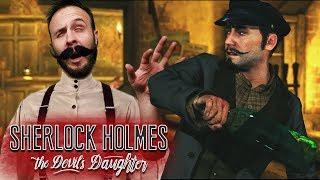 NO S*** SHERLOCK - Sherlock Holmes: The Devil's Daughter Gameplay Part 6