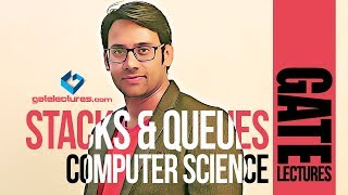 Stacks and Queues gate lectures computer science