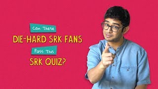 Can These Die-Hard SRK Fans Pass This SRK Quiz? | Ft. Sonali & Kanishk | Ok Tested
