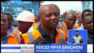 Bandari ya Mombasa yaandikisha rekodi ya kupokea shehena ya mizigo
