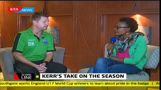 Scoreline: Kerr's take on the season