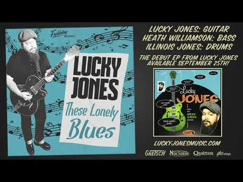 Lucky Jones - These Lonely Blues