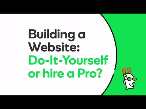 Building a Website: Do-it-Yourself or Hire a Pro? | GoDaddy
