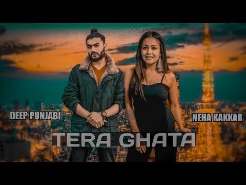 Download Tera Ghata Neha Kakkar Ft Deep Punjabi Nujb52wcgug