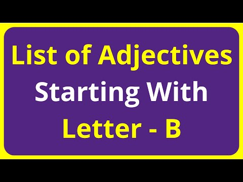 List of Adjectives Words Starting With Letter - B