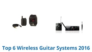 6 Best Wireless Guitar Systems 2016