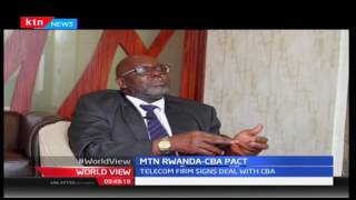 WORLDVIEW: MTN Rwanda  partners with CBA