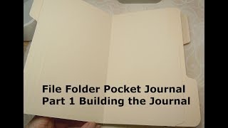 File Folder Pocket Journal Part 1 Building The Journal