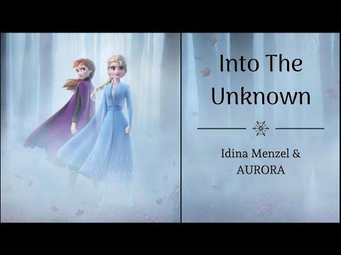 "Into The Unknown - Idina Menzel & AURORA | ""Frozen 2"" | (Lyrics)"