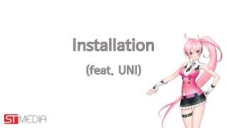 [보컬로이드 유니] Installation - UNI (두 번째 공식 데모곡) [Vocaloid UNI 2nd Official Demo Sound Track]