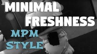 Minimal Freshness 😎  [MPM Style] - Prod. MPM