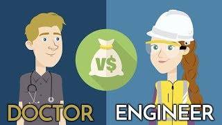 Who is better doctor or engineer