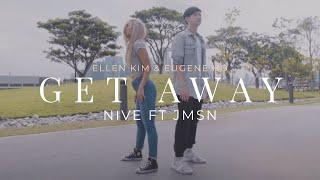 ELLEN KIM X EUGENE HO | 'Get Away' NIve Ft. JMSN