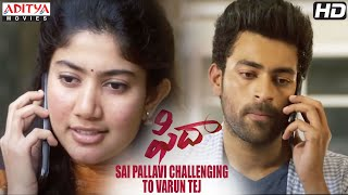 gratis download video - Fidaa Movie | Sai Pallavi Challenging To Varun Tej | Shakti Kanth | Sekhar Kammula