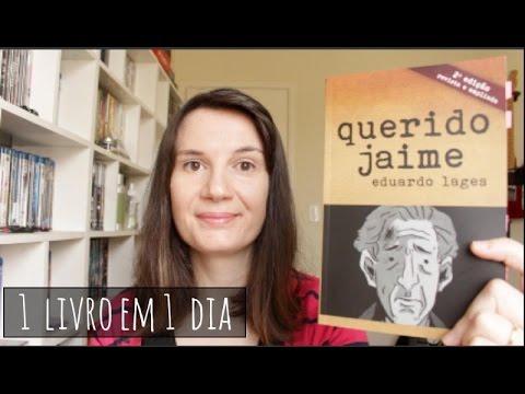 Querido Jaime (Eduardo Lages) | 1 livro em 1 dia | Tatiana Feltrin