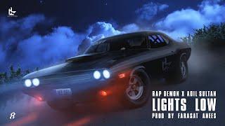 Lights Low - Rap Demon   Adil Sultan   Prod. By Farasat Anees (Official Lyric Video)