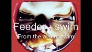 Feeder - Swim