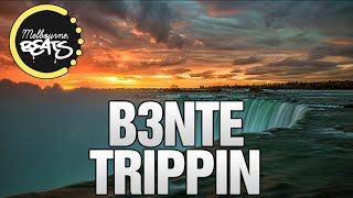 B3nte   Trippin (Original Mix)