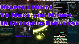 Helpful Hints To Make You Money In Entropia Universe