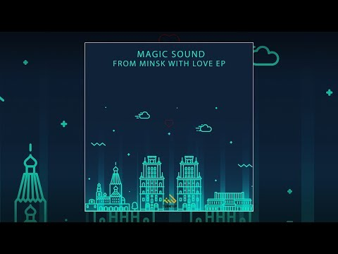 Magic Sound - Town (Festival Edit)