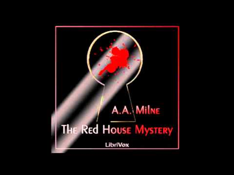 The Red House Mystery (FULL Audiobook)